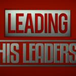 Leading His Leaders